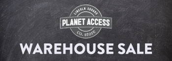 PLANET ACCESS CO. STORE REMODEL – GRAND REOPENING IN SPRING 2020